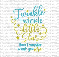 Twinkle Twinkle little star svg, eps, dxf, png, cricut or cameo, scan N cut, cut file. nursery rhyme svg, new baby svg, star svg, baby svg by JMGraphicsCO on Etsy