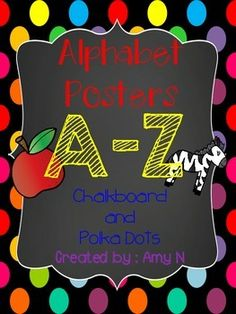These posters are rainbow polka dot and chalkboard themed. Each poster has an uppercase and lowercase letter, a picture that begins with the letter sound and the picture word.   These would go great in a rainbow or polka dot themed classroom!   Pictures on the posters are: A-apple B-bee C-cat D-duck E-egg F-fish G-girl H-heart I-Igloo J-jam K-kite L-lion M-moon N-numbers O-octopus P-pig Q-queen R-rabbit S-sun T-tomato U-umbrella V-vest W-worm X-xylophone Y-yogurt Z-zebra
