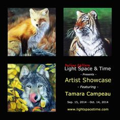 Light Space & Time Online Art Gallery is very pleased to announce that Canadian wildlife artist Tamara Campeau is the gallery's newest featured artist.  Tamara will now be featured and be widely promoted by the gallery. Tamara Campeau was originally born in the sunshine state of Florida. Not too long after she immigrated to Quebec, Canada with her mother. What Tamara loved most in life was animals and art.  Till this day, these two loves are still very present in her life ...