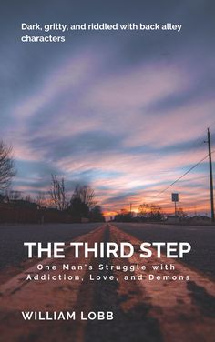 Excerpt from a later chapter - The Third Step - William Lobb - Mystery, Thriller & Suspense - Bublish Book Bubble Acid Trip, Getting Drunk, Type Setting, Fitness Diet, Health Fitness, Thriller, Storytelling, Mystery, Ebooks