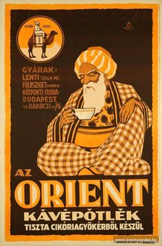 Orient kávépótlék, Hungary (Orient coffees are made of pure chicory root) Chicory Root, Illustrations And Posters, Vintage Advertisements, Art Images, Vintage Posters, Advertising, Pure Products, History, Movie Posters