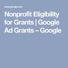 Nonprofit Eligibility for Grants | Google Ad Grants – Google