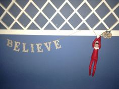 Chippy, our elf on the shelf, reminding my daughter to just BELIEVE as she heads for more chemotherapy this week.  Notice he has his suitcase ready to go, too.  :)