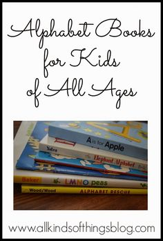 ABC Alphabet Books for Kids of All Ages (not just pre-schoolers) http://www.allkindsofthingsblog.com/2014/09/my-favorite-abc-books-and-not-just-for.html