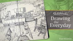 Learn Sketching for Beginners in Sketchbooks: Drawing the Everyday - Develop your drawing skills as you learn to capture the world in expressive compositions! Open up a sketchbook and unleash your creativity.  - via @Craftsy
