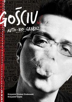 Gościu Auto Bio Grabaż  O tajemnicach (nie tylko sukcesu!) zespołów PIDŻAMA PORNO i STRACHY NA LACHY opowiada Krzysztof Grabaż Grabowski – lider, wokalista, autor tekstów i kompozycji, menedżer (Kieras), a kiedy trzeba było również: kierowca, dźwiękowiec, techniczny…  Sklep: http://www.sprecords.pl/ksiazki/ksiazka-gosciu-auto-bio-grabaz_p_181.html  Cena:52,99 PLN