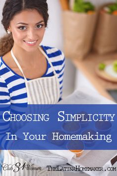 Such an ENCOURAGING article! Ever get frustrated with homemaking? Feel like giving up? Here are some refreshing steps on how to simplify your homemaking - without letting it all go! Choosing Simplicity in Homemaking ~ Club31Women