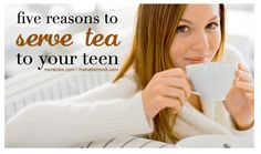 Serving Tea to Teens......How serving tea can serve as a gateway into your teens heart and soul. Spend some time with her over tea!! Read full article at More To Be!