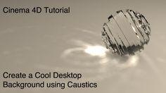 Cinema 4D Caustics Tutorial - Create a Cool Desktop Background