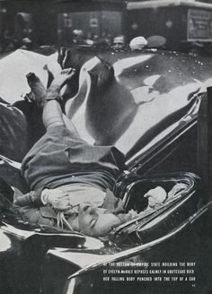 The Most Beautiful Suicide: The Story and Picture of Evelyn McHale After Jumping From the Empire State Building, 1947 ~ vintage everyday