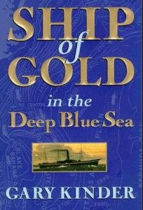 A Lesson From The Ship Of Gold - http://www.learnaboutoilandgas.com/BizBlog/2014/06/06/a-lesson-from-the-ship-of-gold/