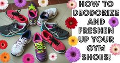 HOW TO DEODORIZE AND FRESHEN UP YOUR GYM SHOES (easy DIY shoe deodorizer)