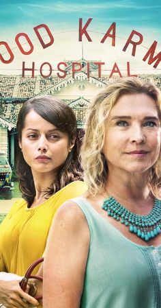 The Good Karma Hospital  | Drama | TV Series (2017– ) Set in a coastal town in tropical South India, THE GOOD KARMA HOSPITAL tells the story of junior doctor, Ruby Walker, who arrives in India looking for a job and a distraction from her