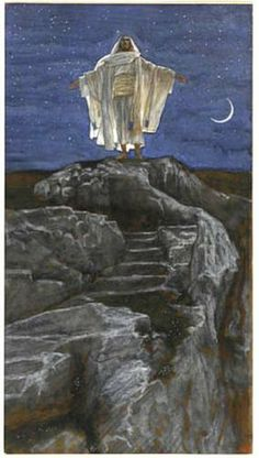 """Jesus Goes Up Alone onto a Mountain to Pray""  James Tissot"