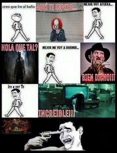 Read Slashers from the story Mis Momazos ; No pos mejor me mato alv :'v Funny Spanish Memes, Spanish Humor, Funny Memes, Humor Mexicano, We Bare Bears, Comedy Central, Bad Timing, Best Memes, Funny Photos