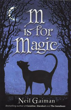 'M is for Magic' by Neil Gaiman