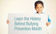 This month, across the world, from New York to New Zealand, thousands of schools, communities, organizations, and individuals will come together to release new resources, campaigns, and efforts aimed at raising awareness for bullying prevention.