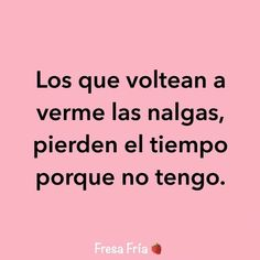 True Quotes, Funny Quotes, Funny Memes, Simple Words, Love Words, Spanish Jokes, Good Instagram Captions, Caption Quotes, Tumblr Quotes
