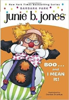 Junie B. Jones - Boo... and I mean it! • English Wooks