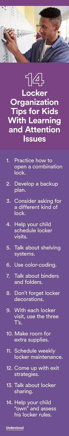 Help your middle-schooler or high-schoolerstart the year off rightwith these locker organization tips. Get suggestions on how to problem-solve locker challenges that often trip up kids with learning and attention issues.