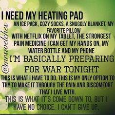 Every dam day with chronic pain and Endo, PCOS and Interstitial cystitis Chronic Migraines, Chronic Illness, Guillain Barre, Endometriosis Awareness, Endometriosis Quotes, Chronic Pain Quotes, Crohns Disease Quotes, Scoliosis Quotes, Fibromyalgia Tattoo