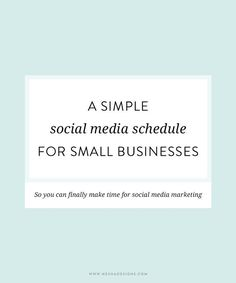 A simple social media schedule for small businesses | social media tips | online business tips