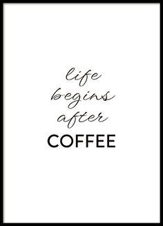 Een poster met de quote Life begins after coffee. Start de dag met een aantal kopjes java en met deze mooie poster in de keuken. Kan gecombineerd worden met meer van onze mooie keukenposters over koffie of met een wineguide of iets anders. www.desenio.nl