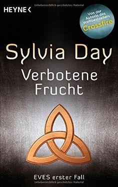 Verbotene Frucht: Eves erster Fall (Eve-Serie, Band 1) von Sylvia Day http://www.amazon.de/dp/3453316673/ref=cm_sw_r_pi_dp_bHCSwb0QD9B3D
