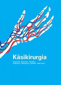 Käsikirurgia / Vastamäki, Martti, toimittaja. ; Göransson, Harry, toimittaja. ; Havulinna, Jouni, toimittaja. ; Kotkansalo, Tero, toimittaja. ; Nietosvaara, Yrjänä, toimittaja. ; Ryhänen, Jorma, toimittaja. ; Vilkki, Simo, toimittaja. ; Airas, Laura, kirjoittaja. Käsikirurgia-kirja tuo lukijalle käden vammoista ja sairauksista kompaktin helposti omaksuttavan asiantuntijatietopaketin satojen kuvien kera.