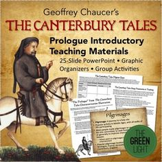 This collection of files is guaranteed to get your unit on Chaucer's The Canterbury Tales started. With more than 15 pages and a 25-slide Introductory PowerPoint, this bundle covers all aspects of the General Prologue. Included in the bundle:  My 25-slide introductory PowerPoint (with personal pictures from Canterbury): Chaucer's The Canterbury Tales Introductory PPT and Activity Characterization activities Group presentation project Graphic organizer for keeping track of all the pilgrims…