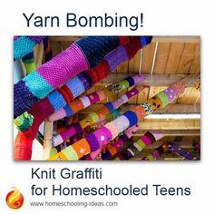 Yarn Bombing - knit graffiti for homeschoolers!