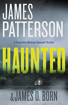 Haunted (Michael Bennett) by James Patterson https://smile.amazon.com/dp/B01N4JZ9YR/ref=cm_sw_r_pi_dp_x_QE46ybF5MKMJH