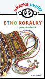 Etnokorálky — Jiroušková Jana   Knihy GRADA.SK