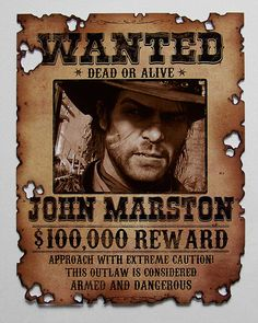 Red Dead Redemption wanted poster featuring John by Griftahs