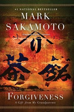Forgiveness intertwines the compelling stories of Mark Sakamoto's grandparents as war rips their lives and their humanity out of their grasp.
