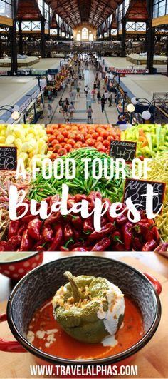 The Ultimate Food Tour of Budapest - Travel Alphas - www.travelalphas.com