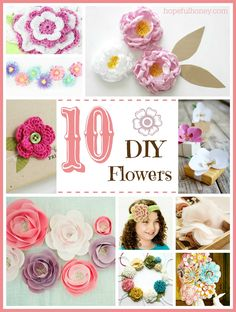 10 Beautiful DIY Flowers via Hopeful Honey