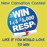 Carnation Contest : Win 1 of 3 $5000 RESP's