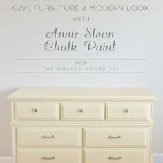 Give Old Furniture a Modern Look With Annie Sloan Chalk Paint®