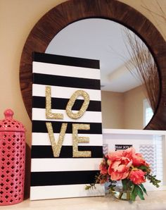 Canvas, black pain, wooden letters, glitter..I can do that