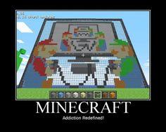 Minecraft: Addiction Redefined!