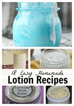Easy Homemade Lotion Recipes. 18 easy recipes that you can make now!