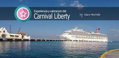 Nuestro redactor Edwin acaba de regresar de su crucero por el Caribe. Hoy comparte con nosotros sus experiencia y valoración del Carnival Liberty.
