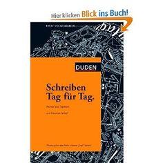 Schreiben Tag für Tag: Journal und Tagebuch: Amazon.de: Christian Schärf: Bücher