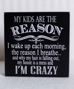 Another great find on #zulily! 'My Kids Are' Box Sign by Adams & Co. #zulilyfinds