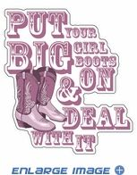 Window Decal - Bling - Cowgirl - Put Your Big Girl Boots