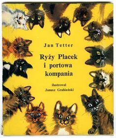 Janusz Grabiański's illustrations for author Jan Tetter Cartoon Painting, Cute Paintings, Vintage Cat, Cat Drawing, Typography Prints, Children's Book Illustration, Book Cover Design, Collage Sheet, Designs To Draw