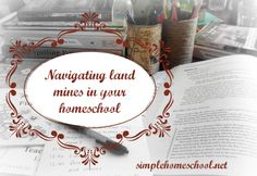 Whether it's low blood sugar or the need for a nap, Anne shares tips for navigating land mines in your homeschooling.