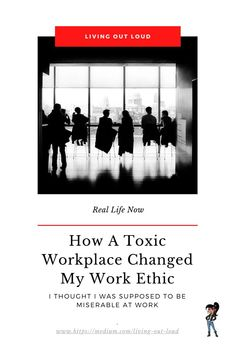 Work Ethic, Out Loud, Change Me, Real People, Workplace, Real Life, Relationship, Thoughts, Relationships