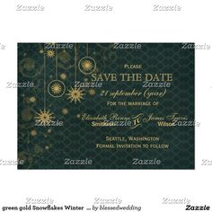 green gold Snowflakes Winter save the date Card Rustic green gold Snowflakes Winter wedding save the date. Matching products also available.